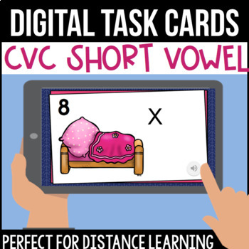 CVC/Short Vowel Digital Task Cards