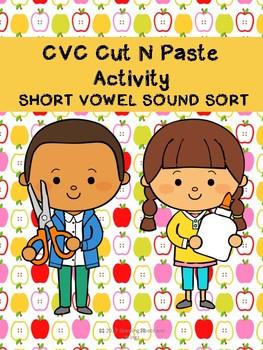 CVC Short Vowel Sort Cut and Paste Activity
