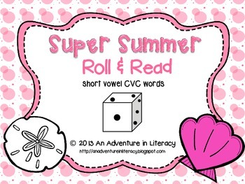 CVC Short Vowel Super Summer Roll & Read