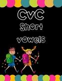 CVC Short Vowels