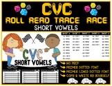 CVC Short Vowels Roll, Read, Race & Trace!