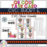 CVC: Short E QR Code Task Cards