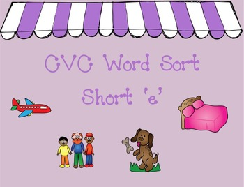 CVC Short e Word Sort Mimio Game