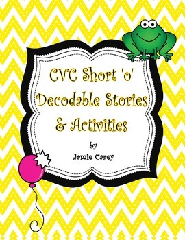 CVC Short 'o' Decodable Stories & Activities
