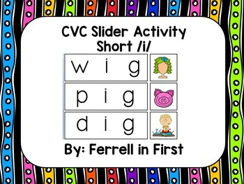 CVC Silder: Short /i/ SMARTBoard Activity