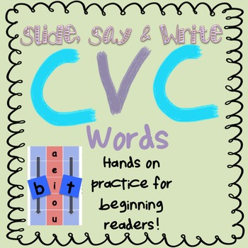 CVC Slide, Say and Write Hands-on Learning