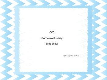 CVC Slide Show - Letter a families FREEBIE