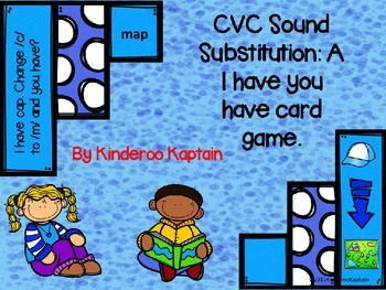 CVC Sound Substitution: I Have You Have Game