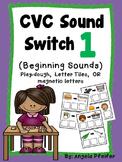 CVC Sound Switch Literacy Station 1- Beginning Sounds
