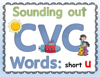 """CVC """"Sound it Out"""" PowerPoint: short u + PDF of all slides included"""