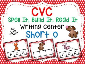 CVC Spell It, Build It, Read It Writing Center - SHORT O