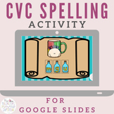 CVC Spelling Activity for Distance Learning