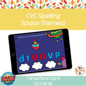 CVC Spelling Boom Cards Space Themed
