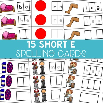 CVC Spelling Cards: Short E