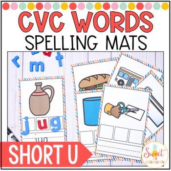CVC Spelling Cards {Short U}