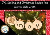 CVC Spelling Christmas Baubles