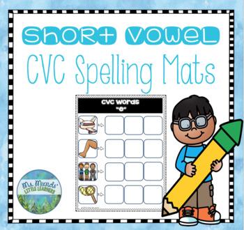CVC Spelling Mats with Recording Sheet