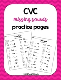 CVC Spelling Practice- Fill in Missing Sounds