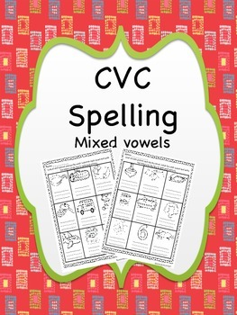 CVC Spelling Practice Mixed Vowels