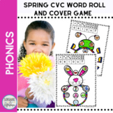 CVC Spring Short Vowel Activities Roll and Cover Phonics Game