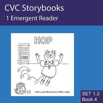 1 Emergent Reader ~ SET 1.3 Book 4 ~ HOP