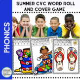 CVC Summer Short Vowel Activities Roll and Cover Phonics Game