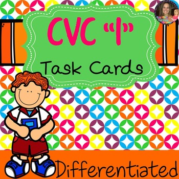 CVC Task Cards Short Vowel I