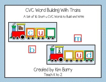 CVC Trains - Word Building - Short u