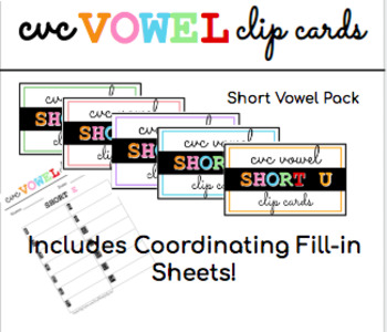 CVC Vowel Clip Cards - Short Vowels Pack - WITH Fill-in Sheets!