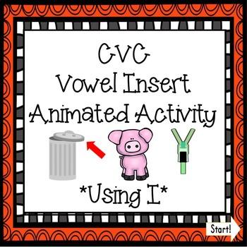 CVC Vowel Insert Digital Game - Letter I