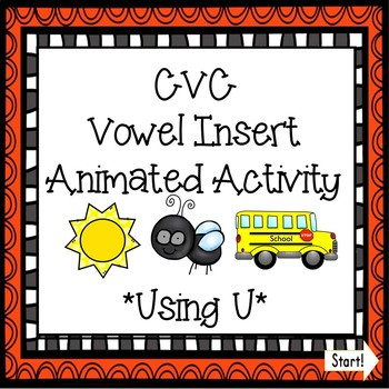CVC Vowel Insert Digital Game - Letter U