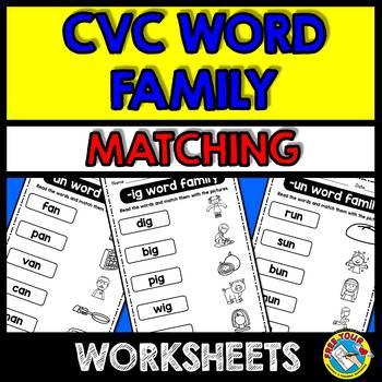 CVC WORD FAMILIES PRINTABLES (PHONICS WORKSHEETS) WORD WORK ACTIVITIES