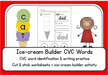 CVC word practice - Cut and paste Ice cream builder - literacy center worksheets