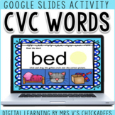 CVC Word Activity for Google Slides   DISTANCE LEARNING