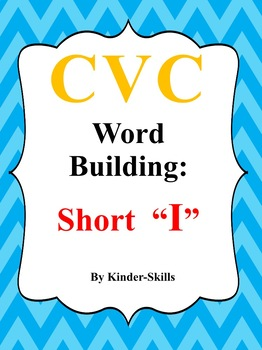 CVC Word Building Short Letter I