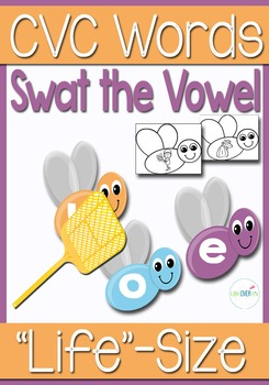 CVC Word Families Swat the Short Vowel Life-Size Activity and Center