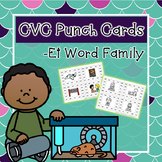 CVC Word Family Punch Activity: -Et Words