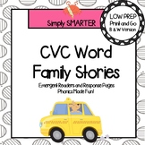 CVC Word Family Stories:  Emergent Readers and Response Pages