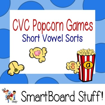 Popcorn CVC Vowel Sort for Smart Board