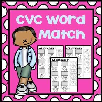 CVC Word Match Practice Sheets