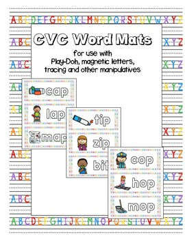CVC Word Mats (use with play-doh, magnetic letters and other manipulatives)