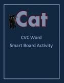 CVC Word Smart Board Activity #1