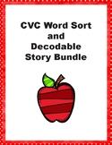 CVC Word Sort and Decodable Story Bundle