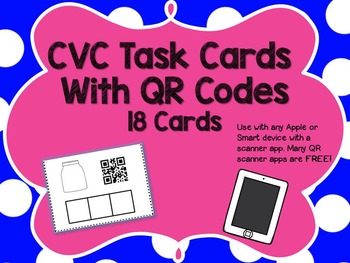 CVC Word Task Cards with QR Codes