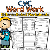 CVC Word Work - Differentiated Worksheets