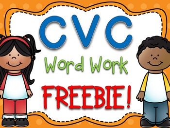 CVC Word Work FREEBIE!