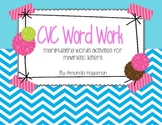 CVC Word Work (Manipulating Words With Letter Tiles)