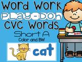 CVC Word Work {Play-Doh} Short A
