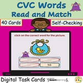 CVC Words Read and Match BOOM Cards™ Digital Task Cards Di