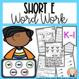 CVC Word Work {SHORT E}